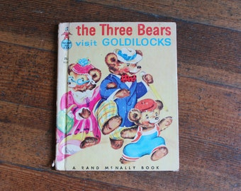 Vintage Children's Book - The Three Bears Visit Goldilocks - 1950 (A Rand McNally Book - Tip Top Elf Book)