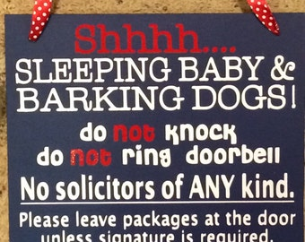 Shhh Sleeping Baby Barking Dogs No Soliciting Sign