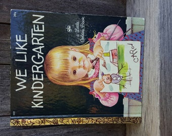 A Little Golden Book we like kindergarten