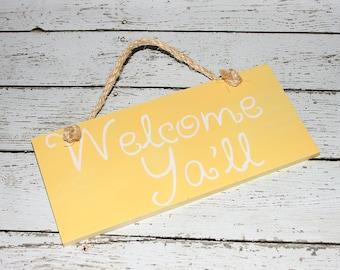 """Custom """"Welcome Ya'll"""" Hanging Sign"""