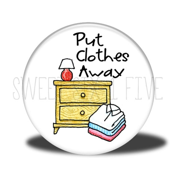 Put Clothes Away ~ Put clothes away chore magnet