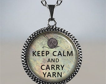 Keep Calm and Carry Yarn necklace, knitting necklace knitting gift crochet pendant birthday gift for Mom knitting pendant