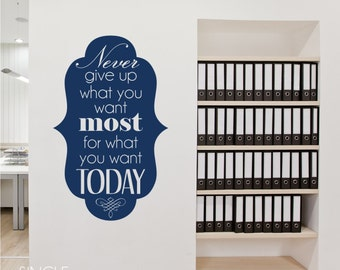 What You Want Most Vinyl Wall Decal Quote - Vinyl Sticker Art