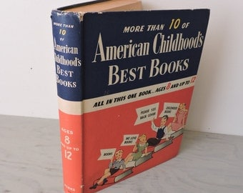 Vintage Children's Book - American Childhood's Best Books: Ages 8 and Up To 12 - 1942 - Illustrated - Bed Time Stories