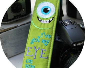 I've Got My Eye On You Camera Strap