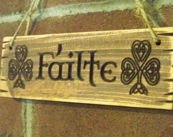 Carved Failte Sign Free Shipping! Gaelic Celtic Distressed Wood Welcome Entry Plaque