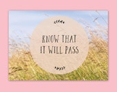 Know that it will pass - inspirational quote poster print - mindfulness quote print - self care quote - positive quote print
