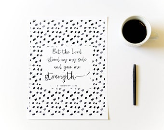 But the Lord Stood By My Side // 2 Timothy Christian Scripture Print by Mercy Ink