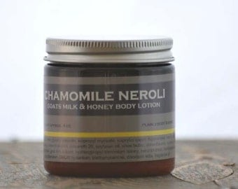 Chamomile Neroli Goats Milk Honey Body Lotion - chamomile scent lotion - neroli lotion - calming body lotion - herbal scent lotion