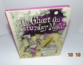 Vintage 1974 The Ghost on Saturday Night Sid Fleischman 1st Edition Weekly reader