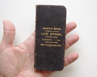 Vintage Martin Bros. Chicago Live Stock Commission Leather Pocket Ledger - Early 1900's, Clean Inside