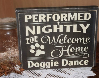 Nightly Doggie Dance Sign