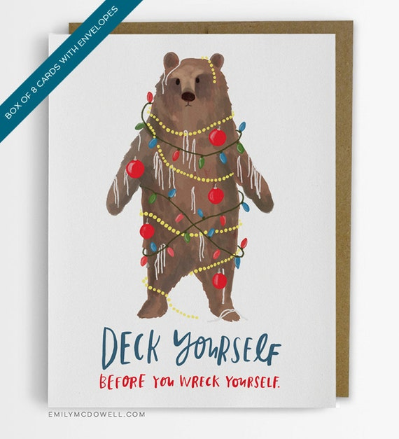 Deck Yourself Holiday Cards, Box of 8 by Emily McDowell Studio Bear Christmas Card