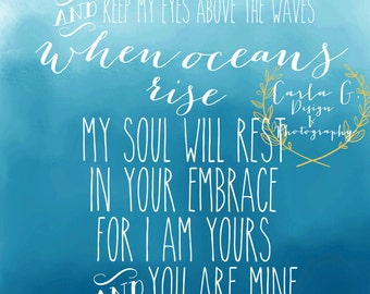Oceans I Will Call Upon Your Name in Deep Sea Blue