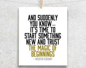 Inspiring Phrase - Magic of Beginnings Motivational Typography Printable
