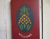 Handmade Sign - Pineapple Welcome