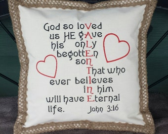 Custom Embroidered Valentine Pillow - John 3:16 -  - you chose the colors