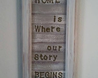 "Wood art ""Home is where our story begins"""