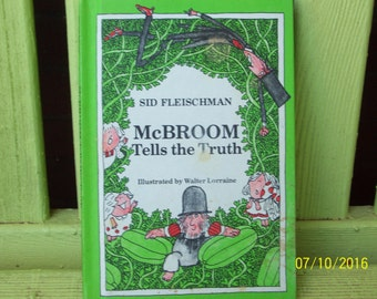 McBroom Tells the Truth by Sid Fleischman, illustrated by Walter Lorraine