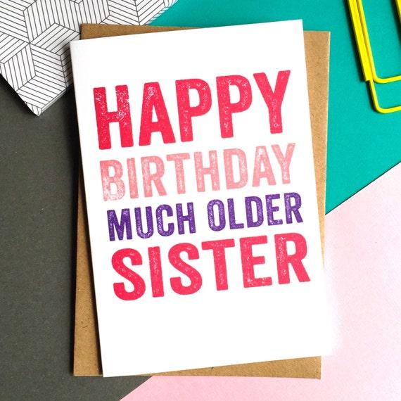 Happy Birthday Much Older Sister Funny Joke Contemporary