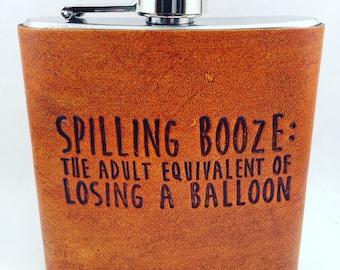 Custom Leather Hip Flask Spilling Balloon Quote, Gift for him, Mens Flask, 6oz flask, Groomsmen gift, groom gift