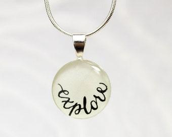 Explore Necklace, Travelers Jewelry, Adventure, Journey, Wanderlust, Gift for Graduate, High School Graduation Gift, Handmade Word Necklace