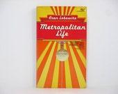 Metropolitan Life by Fran Lebowitz 1978 Vintage Book