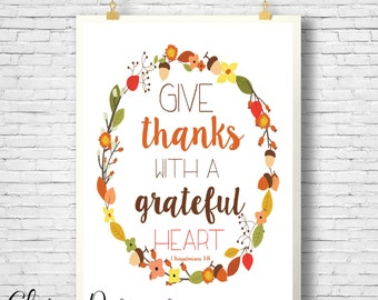 Bible Verse, Give thanks with a grateful heart, fall themed printable, 1 Thessalonians 5:18, Fall quote, Give thanks, digital printable
