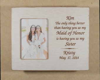 Wedding Gift Sister Maid of Honor Gift Wedding Gift to Sister Gift Maid of Honor Gift Personalized Picture Frame  Wedding 8x10