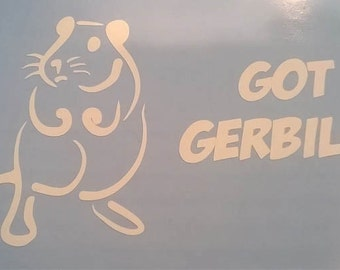 Got Gerbils? Vinyl Window Decal