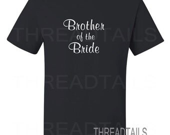 Brother of the Bride t-shirt.  Gift idea, Bride and Groom family pictures, Beach, Destination Wedding, Bridal party tees.