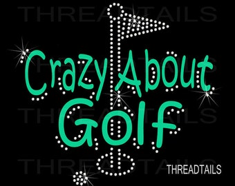 Crazy About Golf Rhinestone bling t-shirt.  Cute gift idea for golfers, sports lovers, golfing fans.  Ladies clothing, tops, tees, apparel.