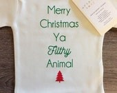 Merry Christmas Ya Filthy Animal Baby, Boy, Girl, Unisex, Infant, Toddler, Newborn, Organic, Bodysuit, Outfit, One Piece, Layette, Clothes