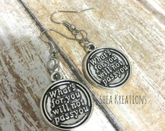 Charm Earrings, What's For You Will Not Pass You Earrings, Silver Jewelry,Positive Vibes,Gifts for Mom Free Shipping