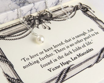 Les Misérables Freshwater Pearl Necklace - Literature Quote -  Book Lover - Gift for Mother Day - Silver Pearl Necklace - Literary Gift
