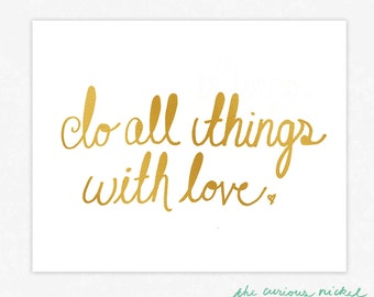 Do All things with Love  - Hand Drawn Typography Poster Wall Art