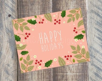 Happy Holidays Card - 4.25 x 5.5 card - Printable PDF