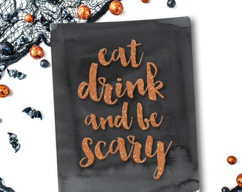Halloween Print - Halloween Decor - Instant Download  - Halloween Printable - Wall Art Quote - Halloween Wall Art - Printable Quote