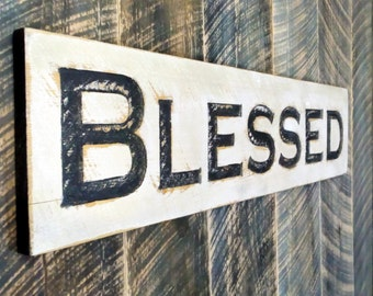 Blessed Sign - Carved in a Cypress Board Rustic Distressed Kitchen Farmhouse Style Restaurant Cafe Wooden Wood Gift