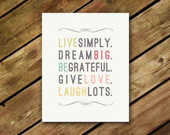 DIGITAL DOWNLOAD  // Live Simply // Art, Canvas, Poster, Print, Wall Art, Home Decor, Inspirational Quote, Give, Laugh, Love, Dream Big