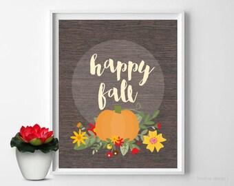 Happy Fall With Pumpkin 8x10 Printable Digital Wall Art Pumpkin Print Happy Fall Print Pumpkin Walll Art Autumn Wall Art Fall Decor Rustic
