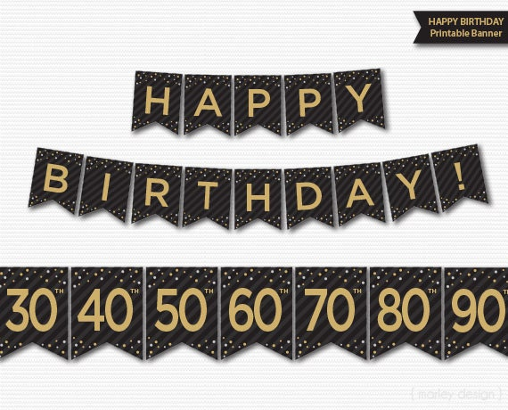 Happy Birthday Banner Printable 30th 40th 50th 60th 70th 80th 90th Decorations Party Decor Black Gold Digital