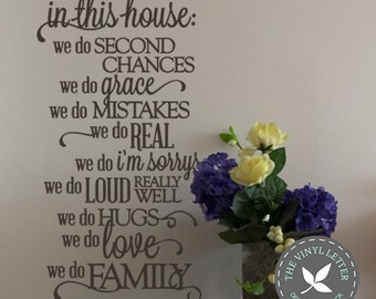 In This House, Home We Do Family, We Do Loud Really Well, We Do Real, We Do Second Chances Vinyl Wall Home Decor Decal Sticker