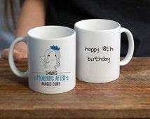 18th Birthday Hangover Cure Mug/ 18th Birthday Mug/ Eighteenth Birthday Gift