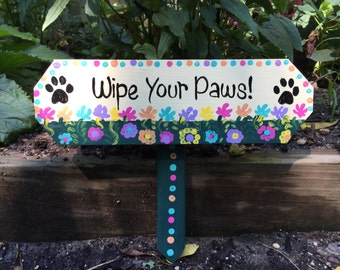 Wipe your paws sign lawn ornament yard stake