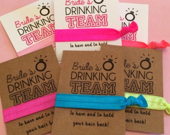 3 x Bride Drinking Team Wedding Favors To Have To Hold Hair Bands Tie Hen Party