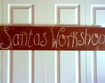 Rustic Santas Workshop Sign/Christmas/North Pole/Holiday