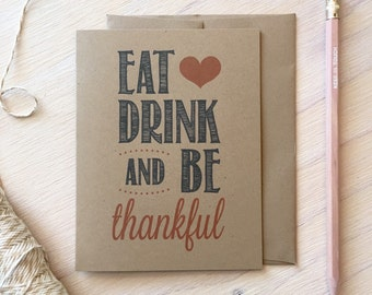 Rustic Kraft Eat Drink and Be Thankful Thanksgiving Card, Holiday Card, Stationery, Stationary, Rustic Greeting Card, Be Thankful
