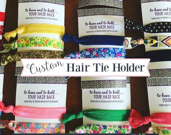 20 Personalized Hair Tie Holders - Printed 3x5 Custom Hair Tie Holders - To Have and To Hold Your Hair Back Party Favors - Hair Party Favors
