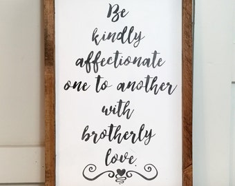 Be Kindly Affectionate Sign